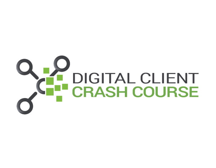 Digital Client Crash Course